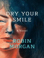 Dry Your Smile