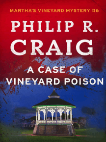 A Case of Vineyard Poison: Martha's Vineyard Mystery #6
