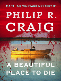 A Beautiful Place to Die: Martha's Vineyard Mystery #1
