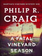 A Fatal Vineyard Season