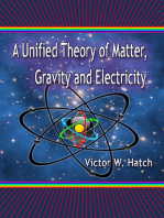 A Unified Theory of Matter, Gravity and Electricity