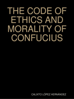 THE CODE OF ETHICS AND MORALITY OF CONFUCIUS