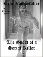 The Ghost of a Serial Killer