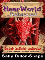 Nearworld Achieved Book Three of the Nearworld Trilogy