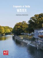 Fragments of Berlin: Water