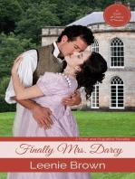 Finally Mrs. Darcy