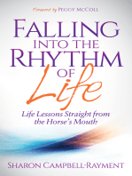 Falling Into the Rhythm of Life