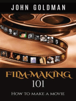 Filmmaking 101: How To Make A Movie