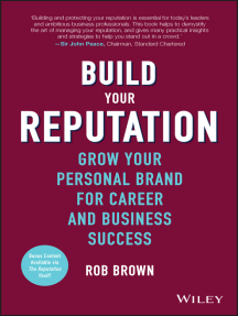 Build Your Reputation: Grow Your Personal Brand for Career and Business Success