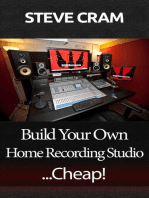 Build Your Own Home Recording Studio...Cheap!