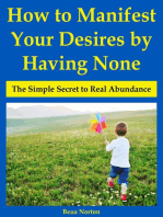 How to Manifest Your Desires by Having None