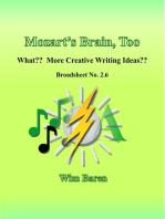Mozart's Brain, Too