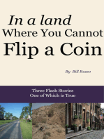 In a Land Where You Cannot Flip a Coin