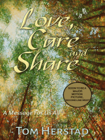 Love, Care and Share, A Message For Us All