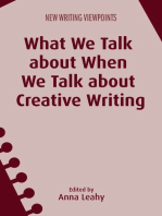 What We Talk about When We Talk about Creative Writing