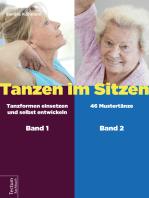 Tanzen im Sitzen (Teil 1-2)