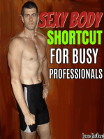 Sexy Body Shortcut For Busy Professionals