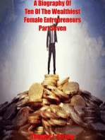 A Biography Of Ten Of The Wealthiest Female Entrepreneurs Part Seven
