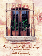 Sing, and Don't Cry