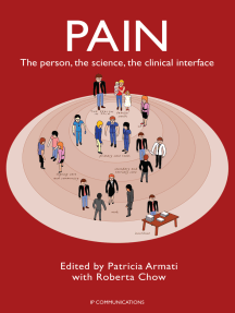 Pain: The Person, the Science, the Clinical Interface