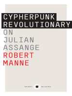 Short Black 9 Cypherpunk Revolutionary: On Julian Assange