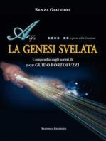 LA GENESI SVELATA - Compendio degli scritti di don GUIDO BORTOLUZZI