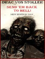 Send 'Em Back To Hell