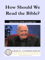 How Should We Read the Bible? Interviews With Gordon Fee