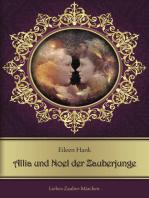 Allia und Noel der Zauberjunge