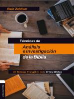 Técnicas de análisis e investigación de la Biblia: Un enfoque evangélico de la Crítica Bíblica