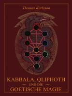 Kabbala, Qliphoth und die Goetische Magie