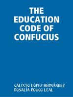 THE EDUCATION CODE OF CONFUCIUS