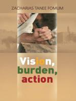 Vision, Burden, Action