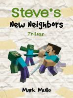 Steve's New Neighbors Trilogy