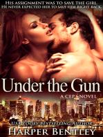 Under the Gun (CEP #3)
