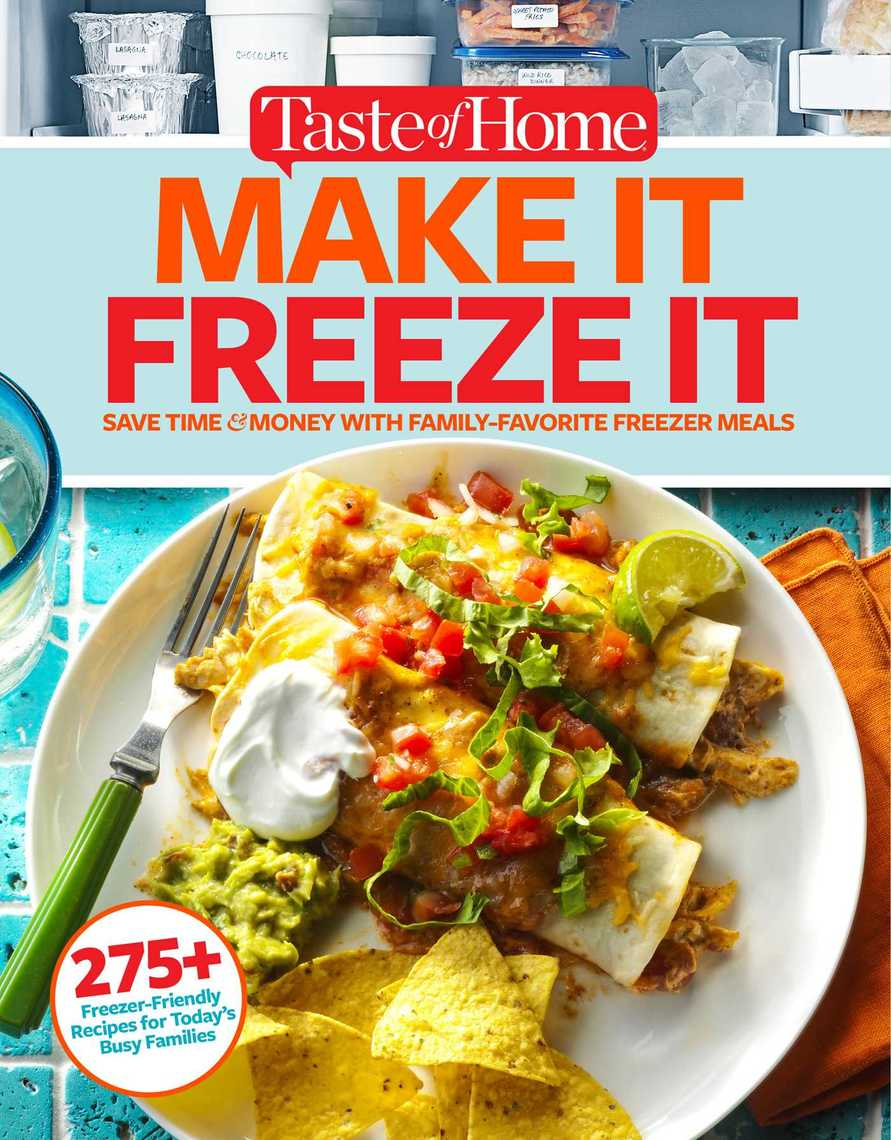 Taste Of Home Make It Freeze It By Editors At Taste Of Home Book Read Online