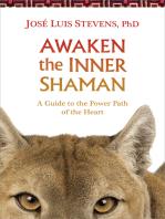 Awaken the Inner Shaman