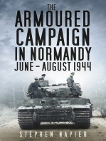 Armoured Campaign in Normandy, June-August, 1944