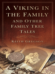 Viking in the Family: And Other Family Tree Tales