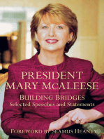 President Mary McAleese: Building Bridges - Selected Speeches and Statements