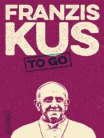 Franziskus to go