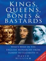 Kings, Queens, Bones & Bastards