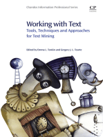 Working with Text: Tools, Techniques and Approaches for Text Mining