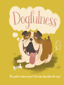 Dogfulness: The Path to Inner Peace