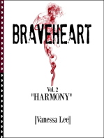 """Braveheart Vol. 2 """"Harmony"""""""
