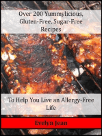 Over 200 Yummylicious Gluten-free, Sugar-free Recipes