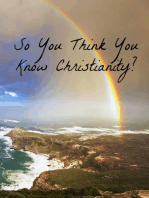 So You Think You Know Christianity?