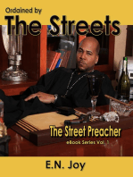 Ordained by the Streets