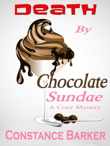 Death by Chocolate Sundae: Caesar's Creek Cozy Mystery Series, #2