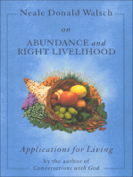 Neale Donald Walsch on Abundance and Right Livelihood